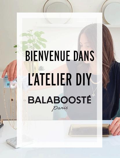 Atelier DIY Balaboosté